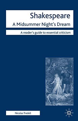 Shakespeare: A Midsummer Night's Dream par Nicolas Tredell