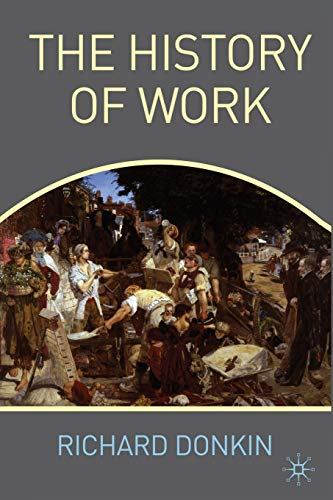 The History of Work by Richard Donkin