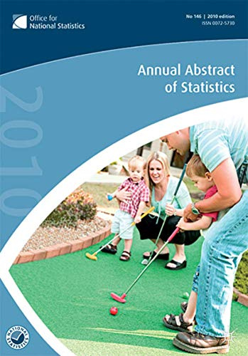 Annual Abstract of Statistics 2010 By Office for National Statistics