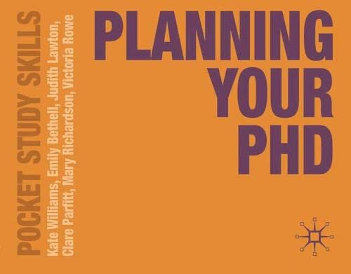 Planning Your PhD (Pocket Study Skills) By Kate Williams