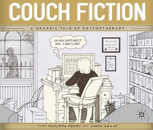 Couch Fiction: A Graphic Tale of Psychotherapy By Junko Graat