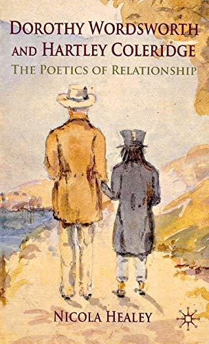 Dorothy Wordsworth and Hartley Coleridge By Nicola Healey