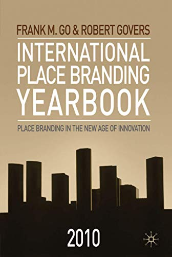 International Place Branding Yearbook 2010 By F. Go