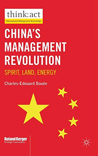 China's Management Revolution By Charles-Edouard Bouee