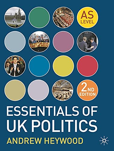 Essentials of UK Politics by Andrew Heywood