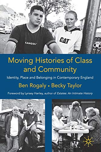 Moving Histories of Class and Community By Ben Rogaly
