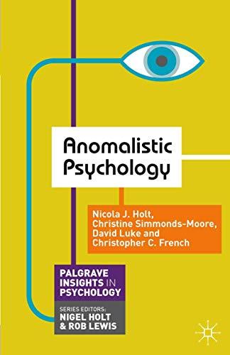 Anomalistic Psychology By Nicola Holt