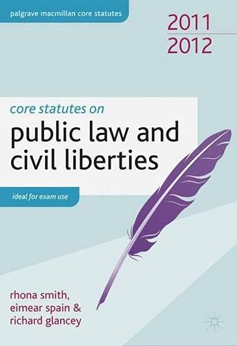 Core Statutes on Public Law and Civil Liberties By Rhona Smith