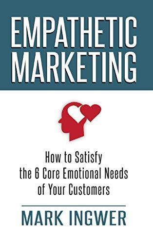 Empathetic Marketing By Mark Ingwer