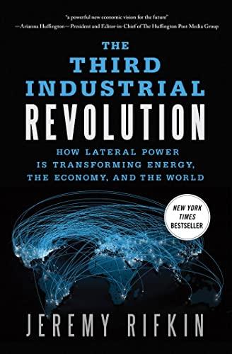 Third Industrial Revolution By Jeremy Rifkin