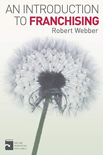 An Introduction to Franchising By Robert Webber