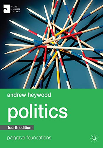 Politics (Palgrave Foundations Series) By Andrew Heywood
