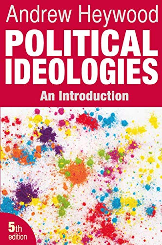 Political Ideologies: An Introduction By Andrew Heywood