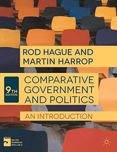 Comparative Government and Politics: An Introduction By Rod Hague