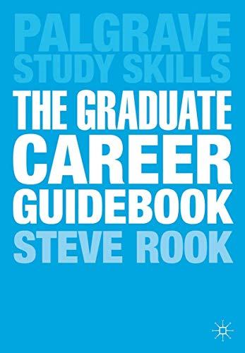 The Graduate Career Guidebook By Steve Rook