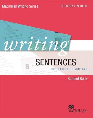 Writing Sentences By Dorothy E. Zemach