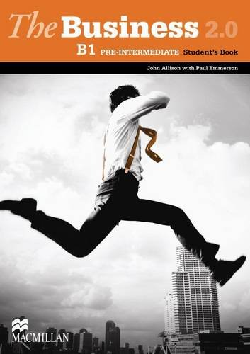 The Business 2.0 Student's Book Pre-intermediate Level By John Allison