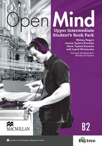 Open Mind British edition Upper Intermediate Level Student's Book Pack By Mickey Rogers