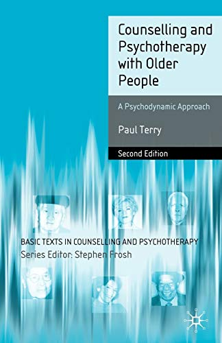 Counselling and Psychotherapy with Older People By Paul Terry