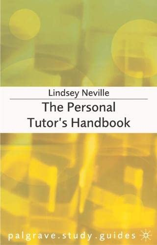 The Personal Tutor's Handbook By Lindsey Neville