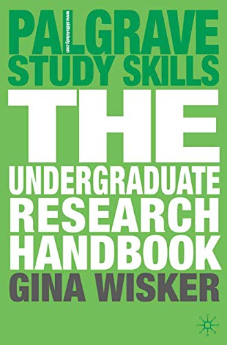 The Undergraduate Research Handbook By Gina Wisker