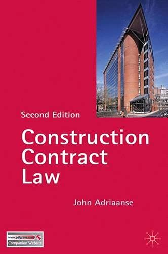 Construction Contract Law By John Adriaanse