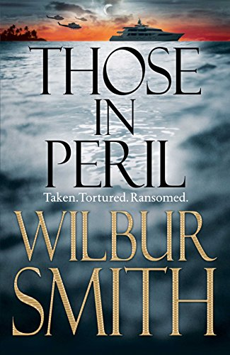 Those In Peril (Hector Cross) By Wilbur Smith