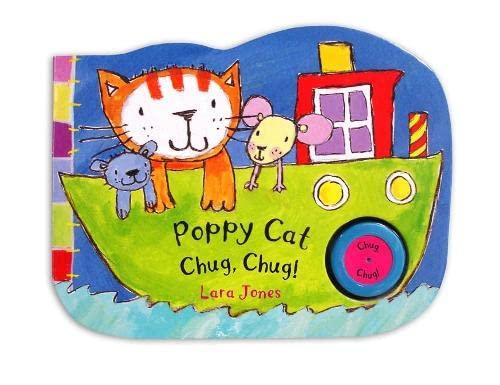 Poppy Cat Noisy Books: Poppy Cat Chug, Chug! By Illustrated by Lara Jones