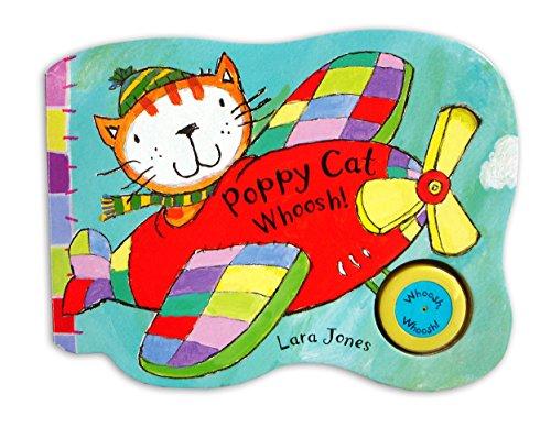 Poppy Cat Noisy Books: Poppy Cat Whoosh! By Lara Jones