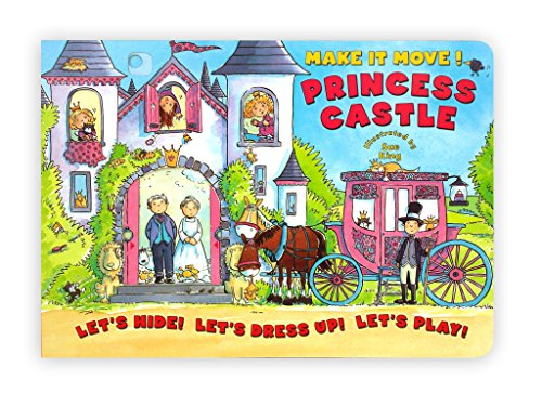 Make It Move! Princess Castle By Illustrated by Sue King