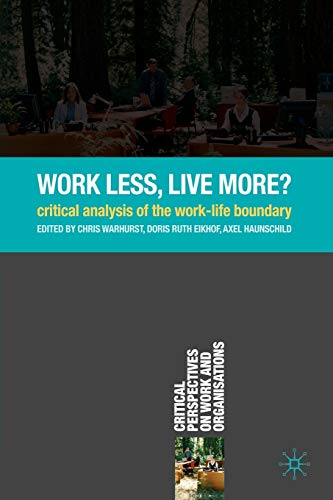 Work Less, Live More? By Chris Warhurst