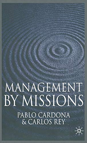 Management by Missions By Pablo Cardona