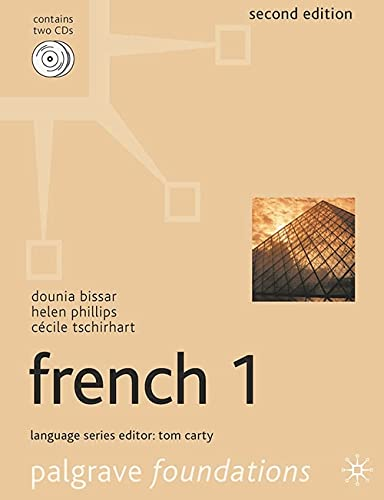 Foundations French 1 (Palgrave Foundation Series Languages) By Dounia Bissar