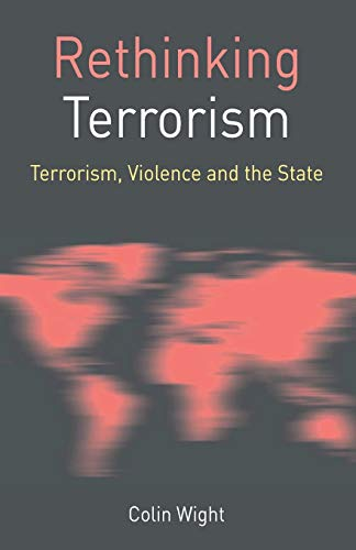 Rethinking Terrorism By Colin Wight