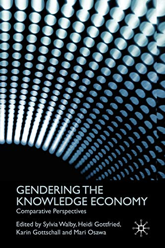 Gendering the Knowledge Economy By Edited by Sylvia Walby