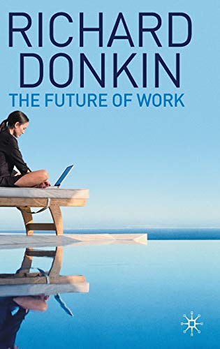 The Future of Work By Richard Donkin