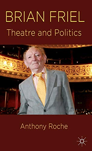 Brian Friel By Anthony Roche