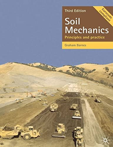 Soil Mechanics: Principles and Practice by G. E. Barnes