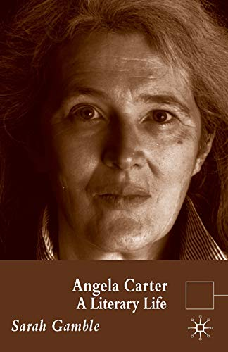 Angela Carter By S. Gamble