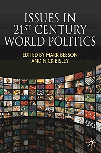 Issues in 21st Century World Politics By Edited by Mark Beeson