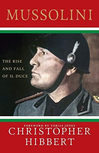 Mussolini von Christopher Hibbert