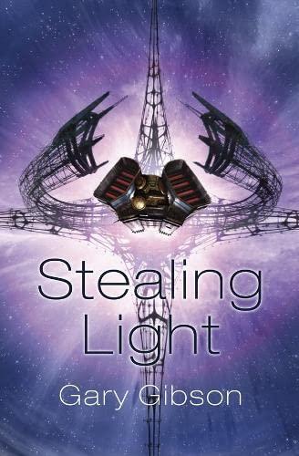 Stealing Light By Gary Gibson