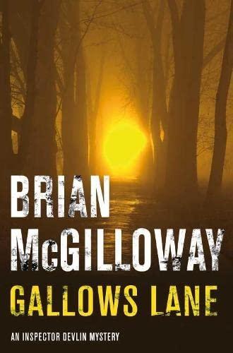 Gallows Lane by Brian McGilloway