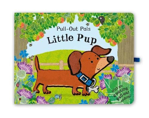 Pull-Out Pals: Little Pup By Illustrated by Emma Dodd