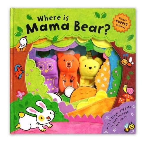 Finger Puppet Friends: Where is Mama Bear? By Illustrated by Luana Rinaldo
