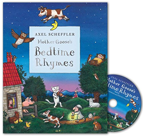 Mother Goose's Bedtime Rhymes Book and CD Pack By Illustrated by Axel Scheffler