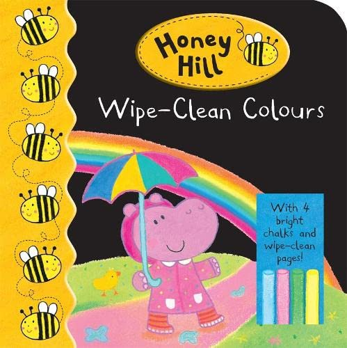 Honey Hill: Wipe-Clean Colours By Illustrated by Dubravka Kolanovic