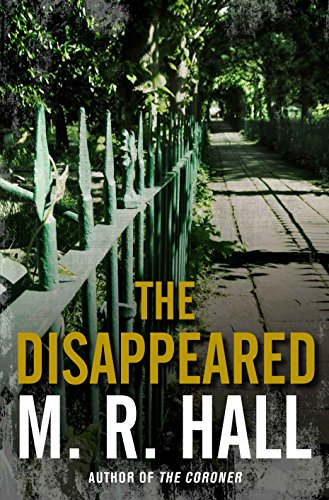 The Disappeared (Coroner Jenny Cooper series) By M. R. Hall