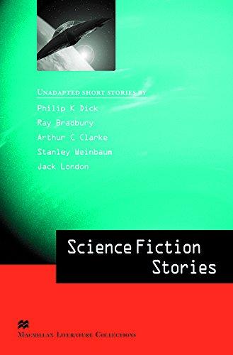 Macmillan Literature Collection - Science Fiction Stories - Advanced C2 By Phillip K et al Dick