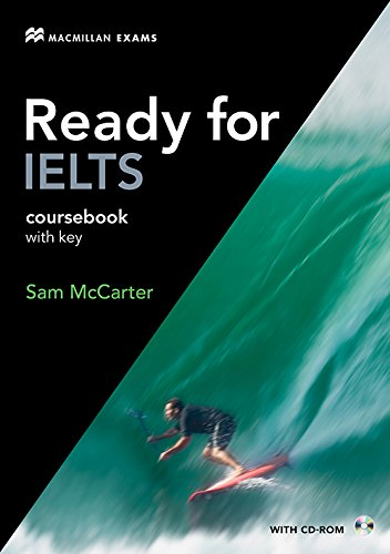 Ready for IELTS Student / Course Book with Key and CD-ROM By Sam McCarter